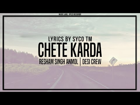 Chete Karda | Lyric Video | Resham Singh Anmol | Desi Crew | Latest Punjabi Song 2016 | Syco TM