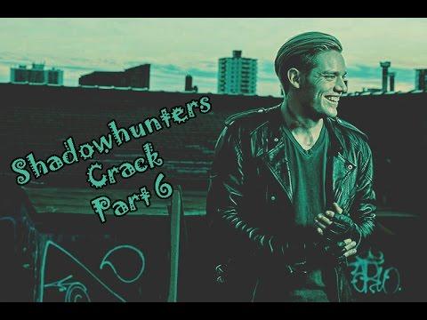 Download Shadowhunters Crack | Part 6 [Jimon, Malec, Saphael]