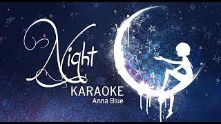 Anna Blue - Night (Official Karaoke Music Video)