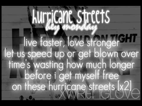 HEY MONDAY: Hurricane Streets w/ lyrics