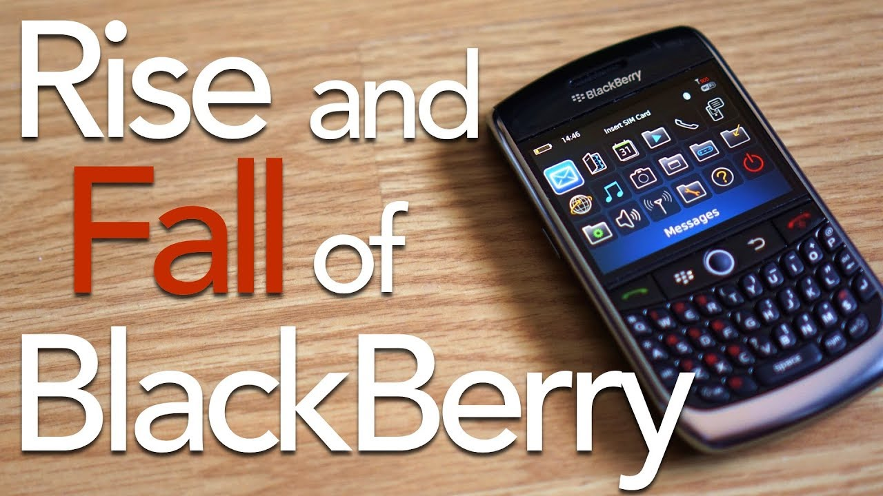 The Rise an Fall of BlackBerry