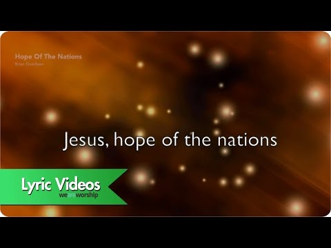 Hope Of The Nations - Lyric Video