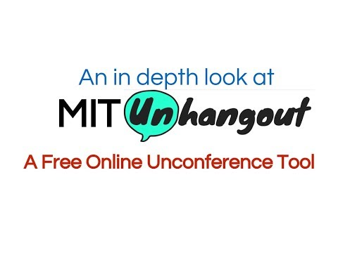 An In Depth Look at MIT Unhangout... a free online video conference tool!