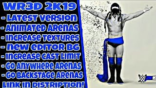 Wr3d 2k19 mod | new moves | 25 arenas | removable jackets | officially launched for Android