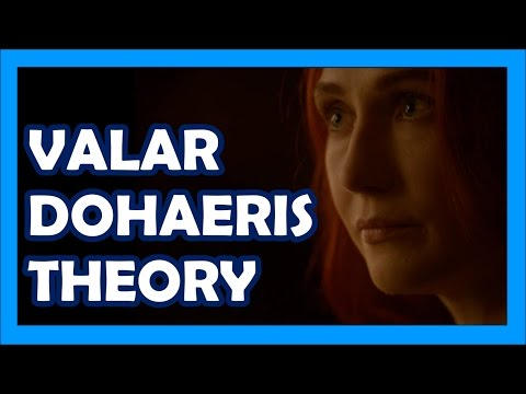 Melisandre Valar Dohaeris Theory (Game Of Thrones)