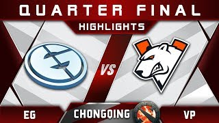 EG vs VP Quarter Final Chongqing Major CQ Major Highlights 2019 Dota 2