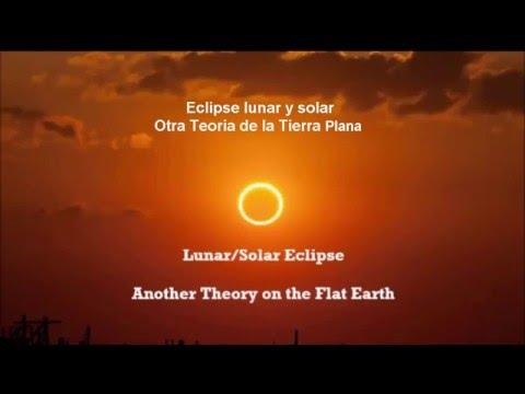 La causa de los eses de sol y luna otra teoria de tierra plana