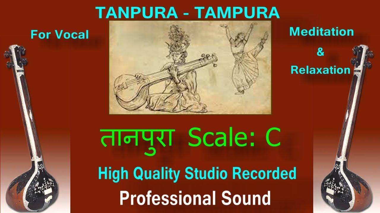 TANPURA-TAMPURA : Scale -C : High Quality Studio Sound    गायकी के रियाज़  के लिए अति उत्तम :