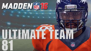 Madden 16 Ultimate Team - The Superbowl Ep.81