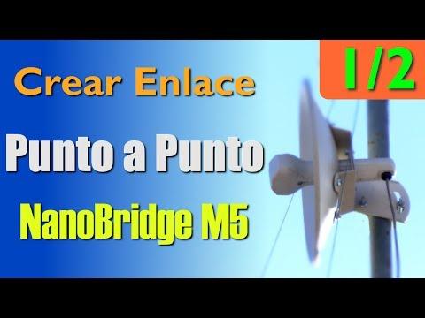 Configurar enlace punto a punto Nanobridge M5 1/2