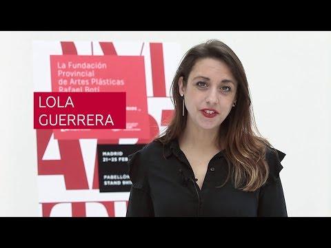 Córdoba En ARCOmadrid 2018 - Lola Guerrera