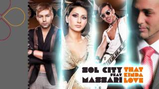 Sol City feat. Massari - That Kinda Love (radio edit)