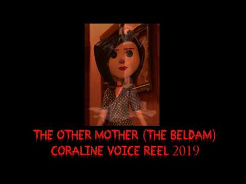 The Other Mother The Beldam Coraline Voice Reel 2019 Youtube