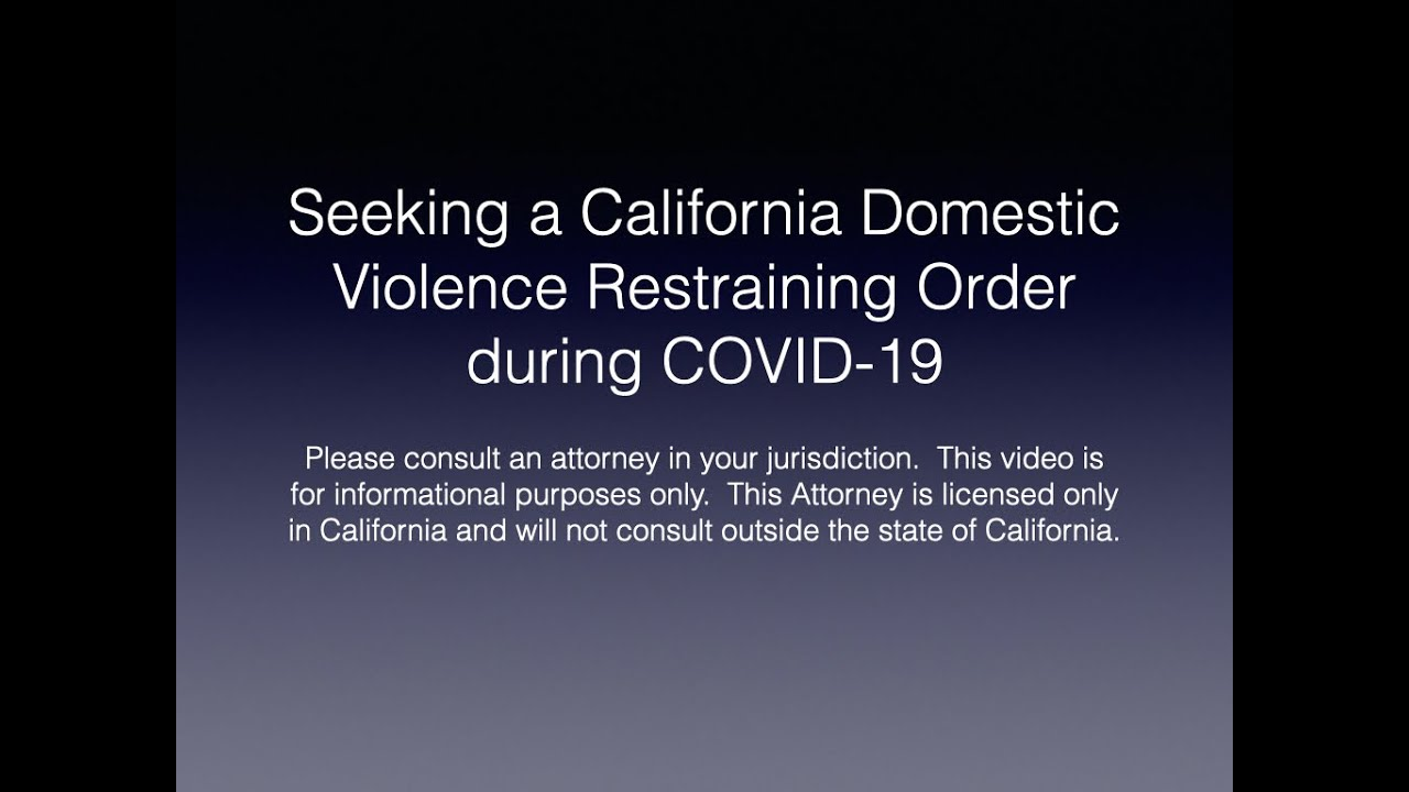 Seeking a California Domestic Violence Restraining Order During COVID-19.