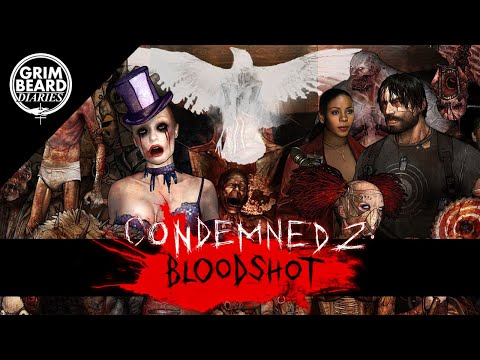 Grimbeard - Condemned 2: Bloodshot (PS3) - Review