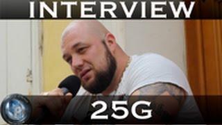Camo-Rap / Interview : 25G Le retour du Cabochard