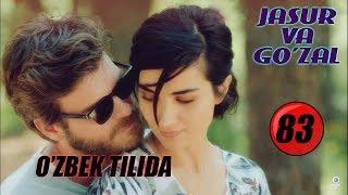 Jasur va Go'zal | Жасур ва Гузал 83 - Qism (REKLAMASIZ) (1080HD) Turk Seriali O'zbek Tilid