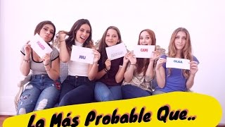 most likely to  la mas probable que       ventino