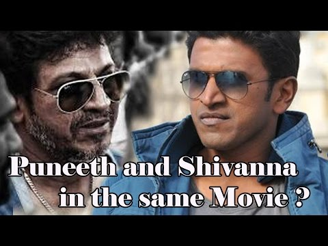Puneeth And Shivanna In The Same Movie ?