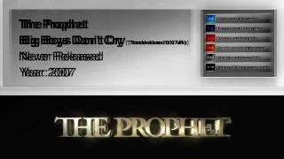 The Prophet - Big Boys Don