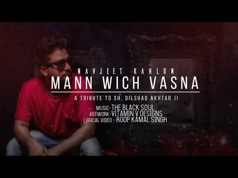 Mann Vich Vasna - Navjeet Kahlon || A Tribute To Dilshad Akhtar Ji || Latest Punjabi Song 2017