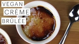 Vegan Recipe: How To Make Crème Brulee | Edgy Veg