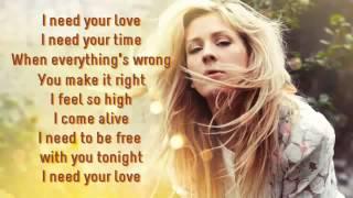 Ellie Goulding Feat  Calvin Harris   I Need Your Love Lyrics On Screen)