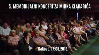 5. Memorijalni koncert za Mirka Kladarića - Đakovo 2016