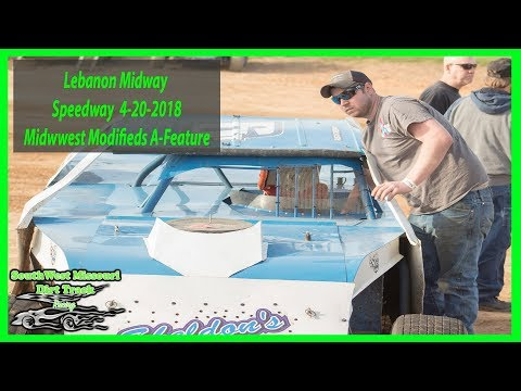 Midwest Modifieds A-Feature - Lebanon Midway Speedway 4-20-2018 Mi Kel