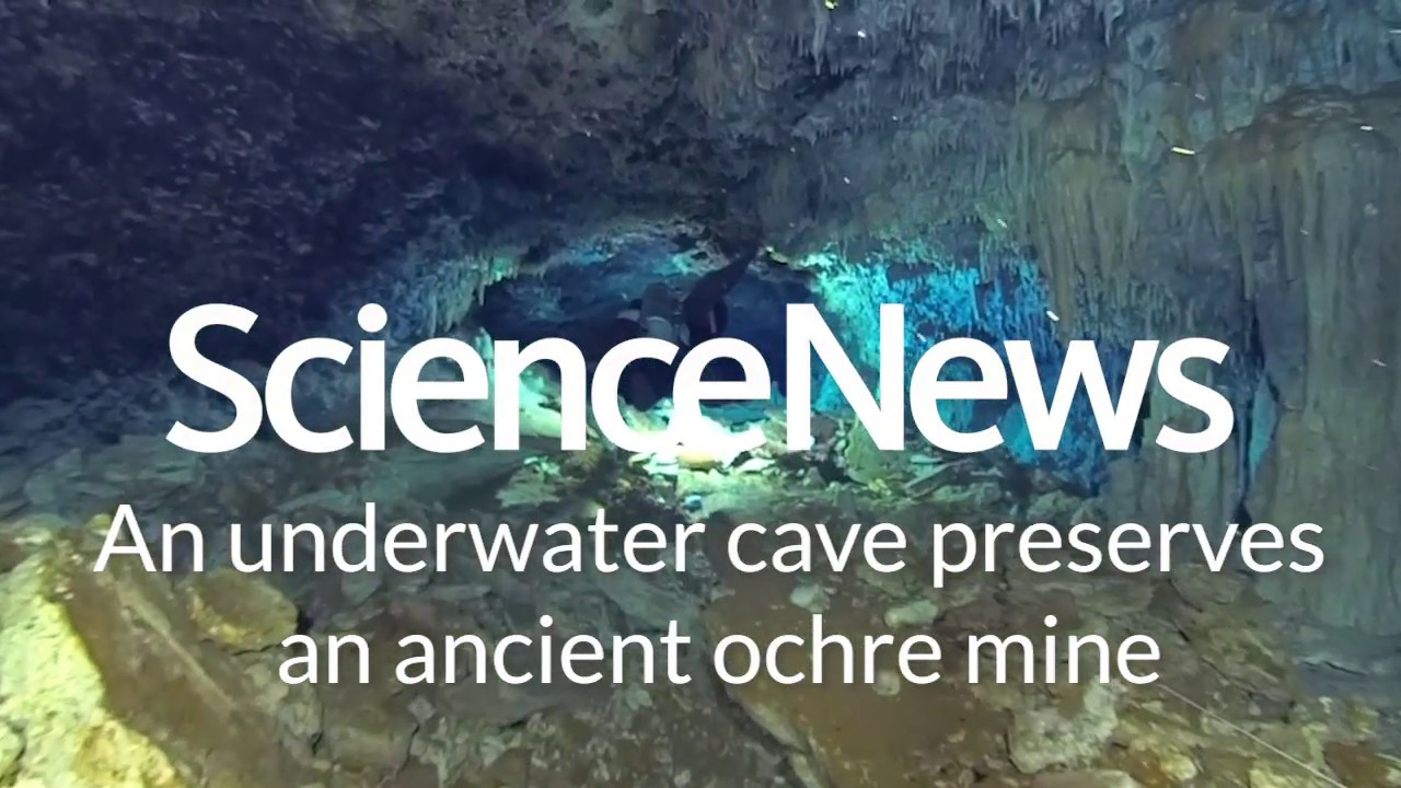 An underwater cave preserves an ancient ochre mine | Science News