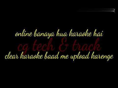 Mor Sansar Ma Cg Karaoke Song