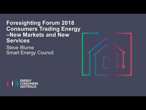 Steve Blume, Smart Energy Council - Consumers Trading Energy - New Market and New Services