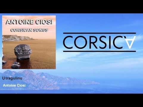 Antoine Ciosi - U tragulinu