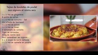 Choumicha : Tajine de boulettes de poulet à la sauce tomate | Tajine aux oignons et raisins secs