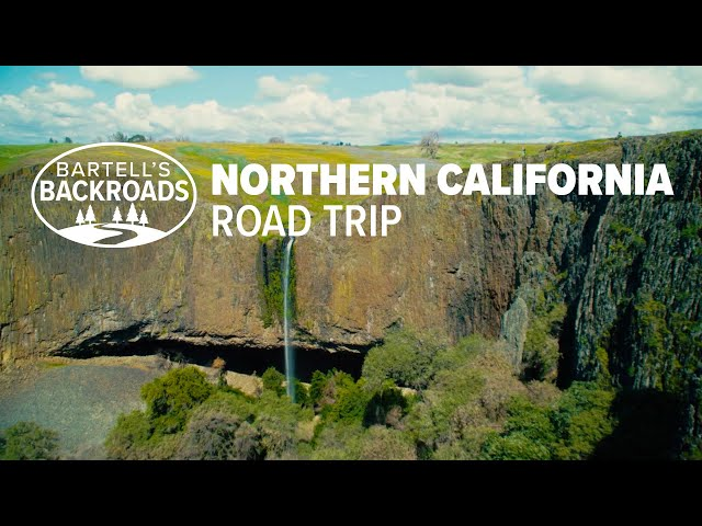 Best places to visit in Northern California   Bartell's Backroads