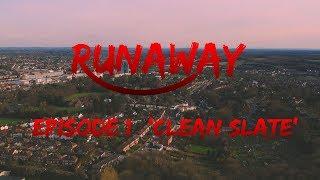 RUNAWAY - Short Series - Episode 1