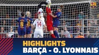 [HIGHLIGHTS] FUTBOL FEM (Champions League): FC Barcelona - O. Lyonnais (0-1)
