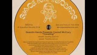Quentin Harris ft Cordell McClary - Travelling (vocal mix)