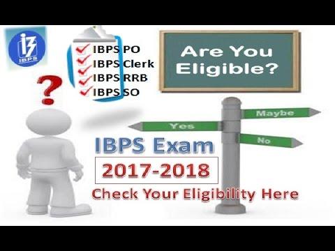 IBPS Exam 2017-2018 Eligibility Criteria | IBPS 2017 - Bank Jobs