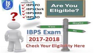 IBPS Exam 2017-2018 Eligibility Criteria | IBPS 2017 - Bank Jobs 2017 Video