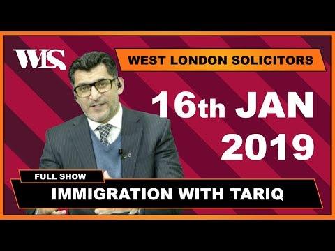 Immigration with Tariq - 16-01-2019