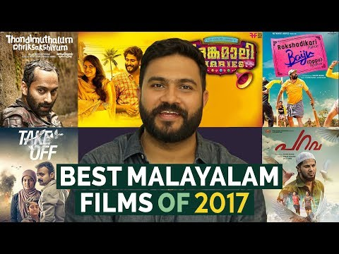 Top Malayalam Films of 2017 | Vivek Ranjit | Film Companion South