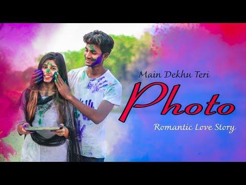 Photo Song - Luka Chuppi | Main Dekhu Teri Photo | Romantic Video | Jeet & Manisha | Besharam Boyz |