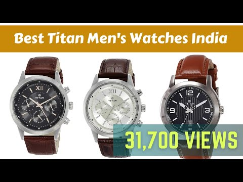 10 Best Titan Men's Watches In India 2020 High-Low Prices
