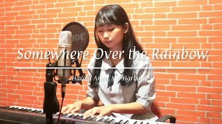 Somewhere Over the Rainbow - Cover by Kezia