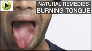 Burning Tongue - Natural Ayurvedic Home Remedies