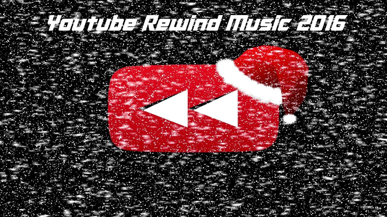 Youtube Rewind 2016 Music All Songs Full Youtube