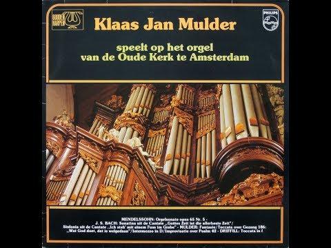 Klaas Jan Mulder – Speelt Op Het Orgel van de Oude Kerk Te Amsterdam