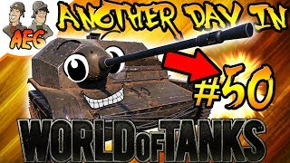 Another Day in World of Tanks #50