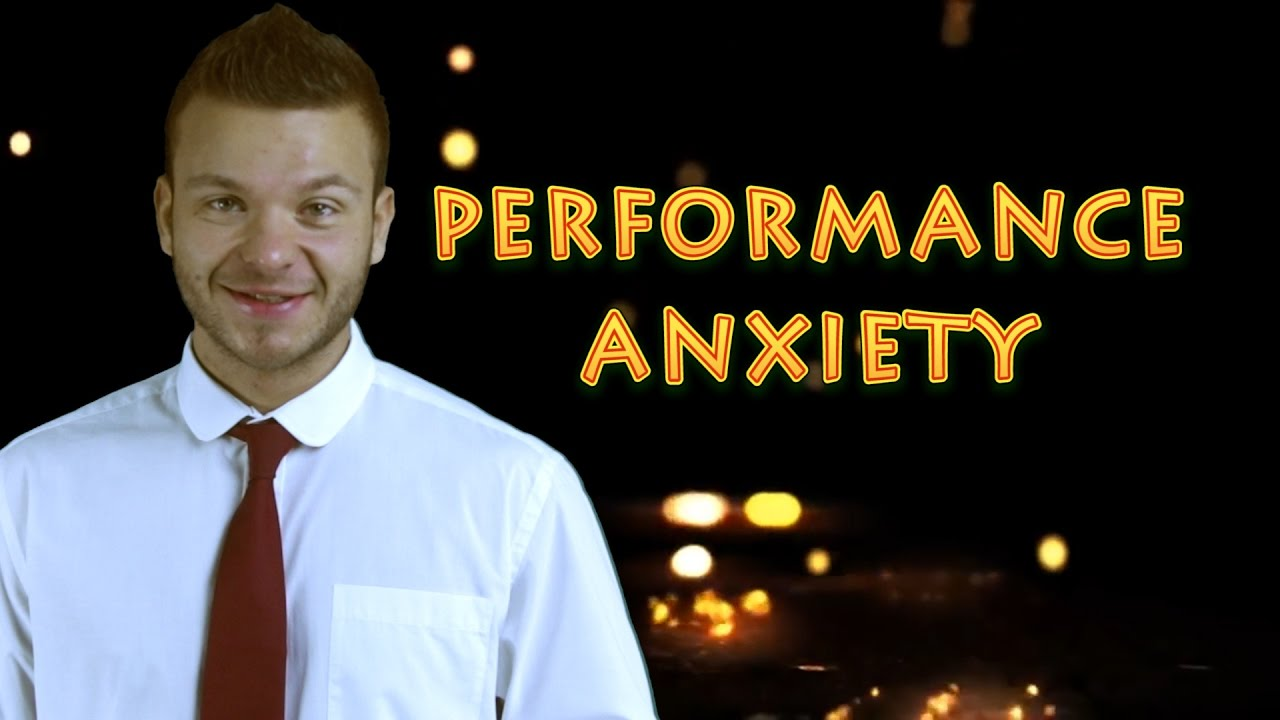 How to get rid of performance anxiety
